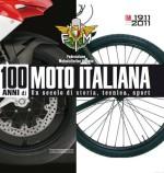 100 ANNI DI MOTO ITALIANA