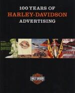 100 YEARS OF HARLEY DAVIDSON ADVERTISING