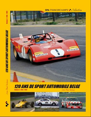 120 ANS DE SPORT AUTOMOBILE BELGE - VOLUME 2 : 1966-1980