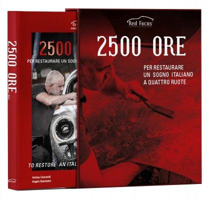 2500 ORE PER RESTAURARE UN SOGNO ITALIANO A QUATTRO RUOTE