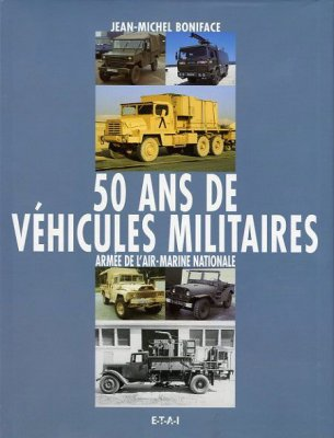 50 ANS DE VEHICULES MILITAIRES VOL. 3