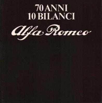 70 ANNI 10 BILANCI ALFA ROMEO