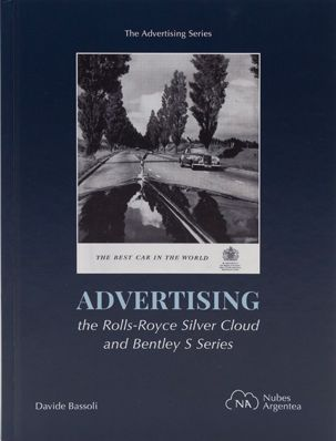 ADVERTISING THE ROLLS-ROYCE SILVER CLOUD AND BENTLEY S SERIES