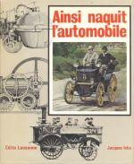 AINSI NAQUIT L'AUTOMOBILE