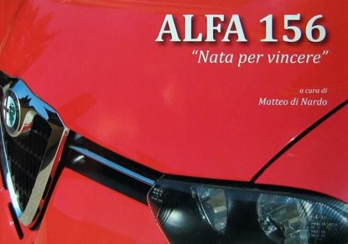 ALFA 156 NATA PER VINCERE