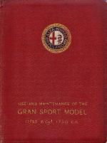 ALFA ROMEO 17/95 6 CYL 1750 C.C. GRAN SPORT MODEL USE AND MAINTENANCE (ORIGINALE)