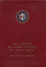 ALFA ROMEO 6C TURISMO GRAN TURISMO GRAN SPORT USO E MANUTENZIONE (ORIGINALE)