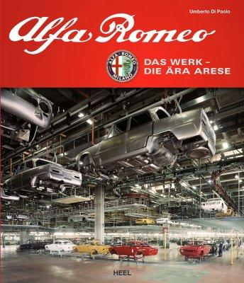 ALFA ROMEO DAS WERK - DIE ARA ARESE
