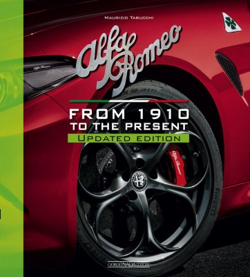 ALFA ROMEO FROM 1910 TO THE PRESENT - UPDATED EDITION 2020