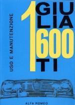 ALFA ROMEO GIULIA 1600 TI USO E MANUTENZIONE