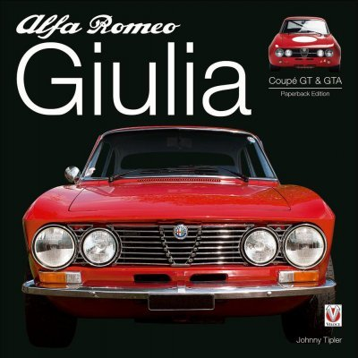ALFA ROMEO GIULIA GT & GTA - PAPERBACK EDITION