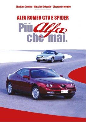ALFA ROMEO GTV E SPIDER, PIU' ALFA CHE MAI