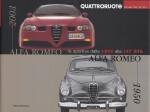 ALFA ROMEO LE SPORTIVE DALLA 1900 ALLA 147 GTA 1950-2003