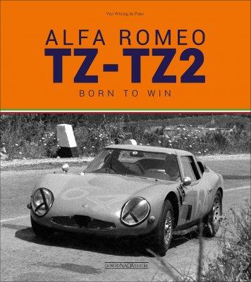 ALFA ROMEO TZ - TZ2 : BORN TO WIN