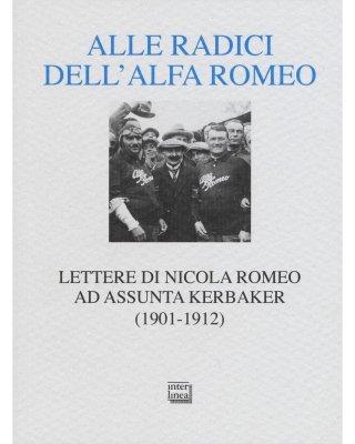 ALLE RADICI DELL'ALFA ROMEO
