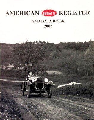 AMERICAN BUGATTI REGISTER AND DATA BOOK 2003