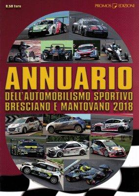ANNUARIO DELL'AUTOMOBILISMO SPORTIVO BRESCIANO E MANTOVANO 2018