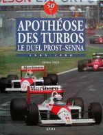 APOTHEOSE DES TURBOS LE DUEL PROST-SENNA 1983-1988 - VOL. 4