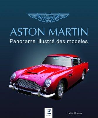 ASTON MARTIN, PANORAMA ILLUSTRE DES MODELES
