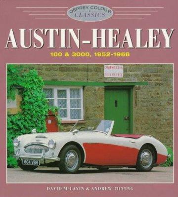 AUSTIN HEALEY 100 & 3000, 1952-1968