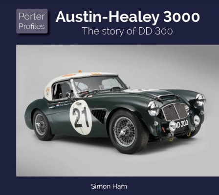 AUSTIN HEALEY - THE STORY OF DD 300
