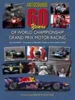 AUTOCOURSE 60 YEARS OF WORLD CHAMPIONSHIP GRAND PRIX MOTOR RACING
