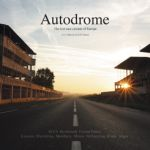 AUTODROME THE LOST RACE CIRCUITS OF EUROPE