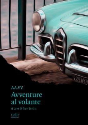 AVVENTURE AL VOLANTE