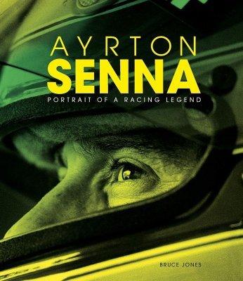 AYRTON SENNA: PORTRAIT OF A RACING LEGEND