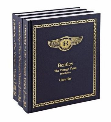 BENTLEY - THE VINTAGE YEARS - THIRD EDITION - 3 VOLUMES - SIGNED BY CLARE HAY