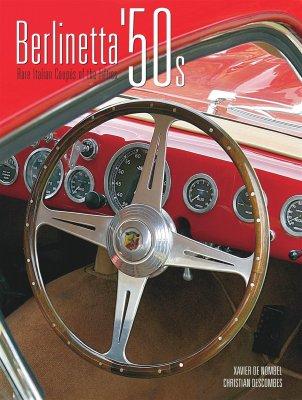 BERLINETTA '50S - RARE ITALIAN COUPES OF THE FIFTIES