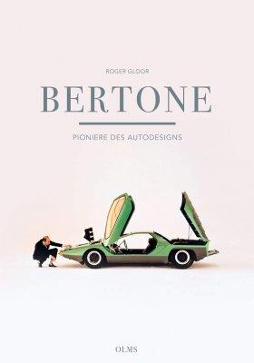 BERTONE - PIONIERE DES AUTODESIGNS