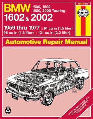 BMW 1602 E 2002 1959 THRU 1977 1500, 1502, 1600, 2000 TOURING