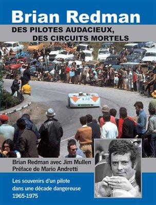BRIAN REDMAN - DES PILOTES AUDACIEUX, DES CIRCUITS MORTELS