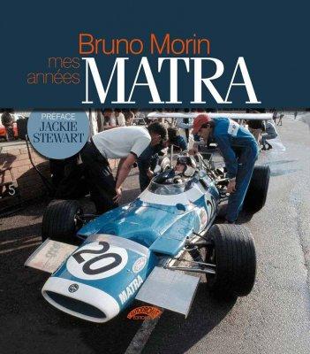 BRUNO MORIN: MES ANNEES MATRA