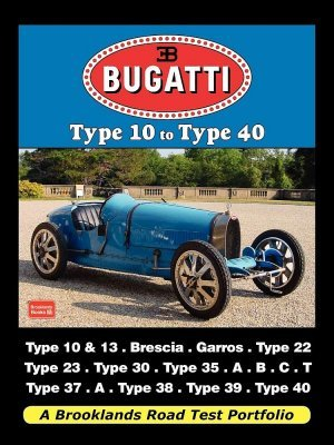 BUGATTI TYPE 10 TO TYPE 40
