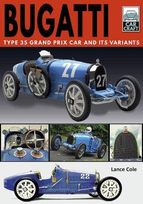 BUGATTI TYPE 35 GRAND PRIX CAR AND ITS VARIANTS