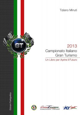 CAMPIONATO ITALIANO GRAN TURISMO 2013