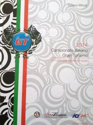 CAMPIONATO ITALIANO GRAN TURISMO 2014