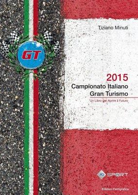 CAMPIONATO ITALIANO GRAN TURISMO 2015