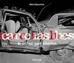 CAR CRASHES & OTHER SAD STORIES