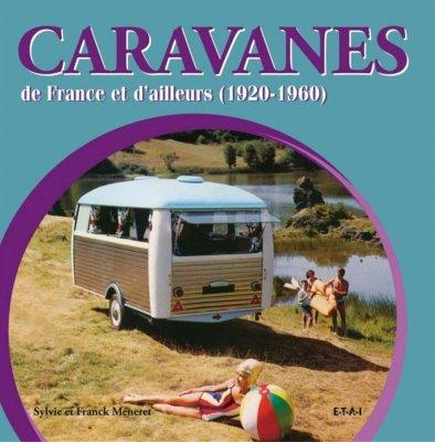 CARAVANES DE FRANCE ET D'AILLEURS (1920-1960)