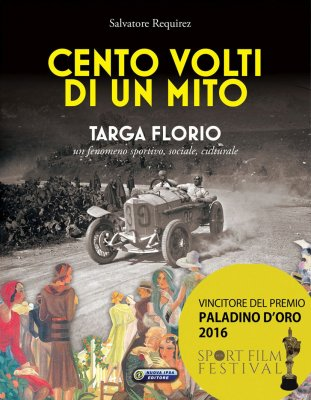 CENTO VOLTI DI UN MITO TARGA FLORIO - CON DVD