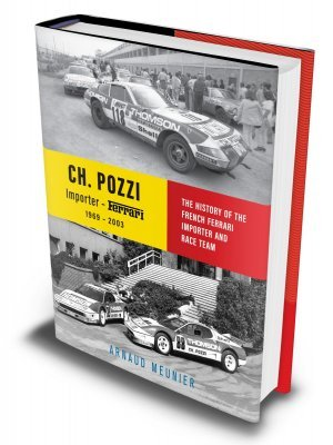 CHARLES POZZI - IMPORTER FERRARI 1969-2003 - ENGLISH EDITION