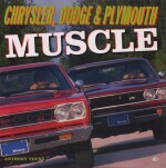 CHRYSLER DODGE & PLYMOUTH MUSCLE