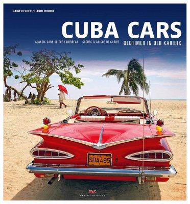 CUBA CARS: CLASSIC CARS OF THE CARRIBBEAN
