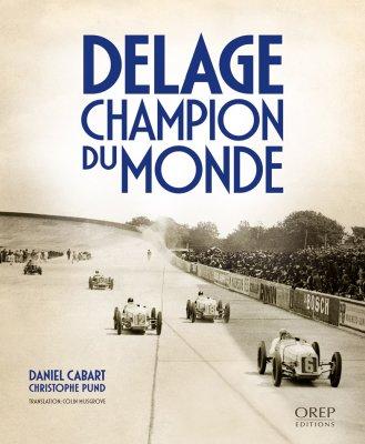 DELAGE CHAMPION DU MONDE