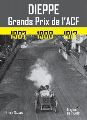 DIEPPE - GRANDS PRIX DE L'ACF 1907, 1908, 1912