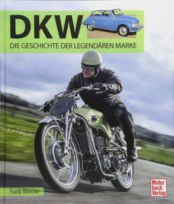 DKW: DIE GESCHICHTE DER LEGENDAREN MARKE