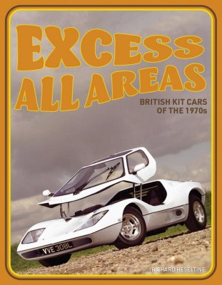 EXCESS ALL AREAS - BRITISH KIT CARS OF THE 1970S